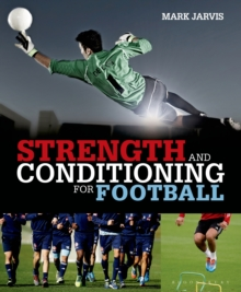 Strength and Conditioning for Football, Paperback