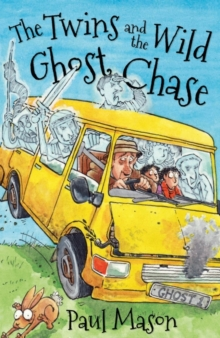 The Twins and the Wild Ghost Chase, Paperback Book