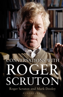 Conversations with Roger Scruton, Hardback