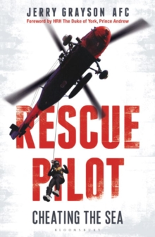 Rescue Pilot : Cheating the Sea, Paperback Book