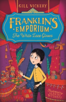 Franklin's Emporium : The White Lace Gloves, Paperback