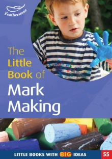 Image of The Little Book of Mark Making : Little Books With Big Ideas (55)