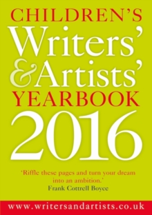 Children's Writers' & Artists' Yearbook 2016, Paperback