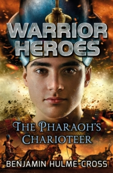 Warrior Heroes: The Pharaoh's Charioteer, Paperback