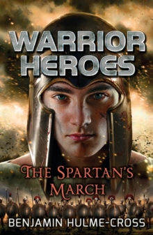 Warrior Heroes the Spartan's March, Paperback