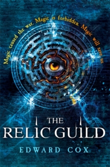 The Relic Guild, Hardback