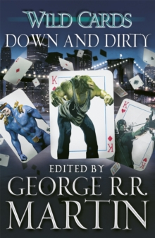 Wild Cards: Down and Dirty, Paperback Book