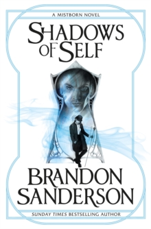 Shadows of Self : A Mistborn Novel, Paperback