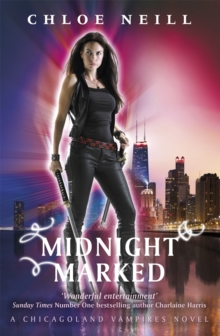 Midnight Marked : A Chicagoland Vampires Novel, Paperback Book