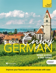 Enjoy German Intermediate to Upper Intermediate Course : Book and CD Pack, Mixed media product