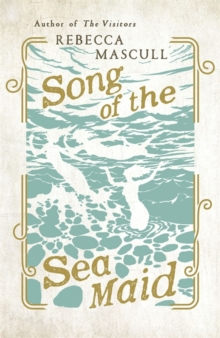 Song of the Sea Maid, Hardback