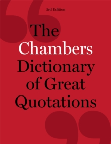 Chambers Dictionary of Great Quotations, Hardback Book