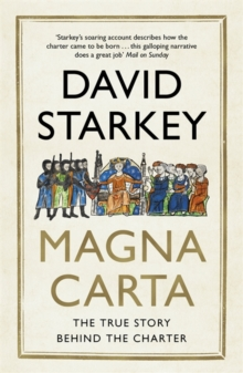 Magna Carta : The True Story Behind the Charter, Paperback