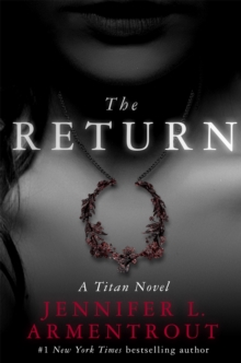 The Return: A Titan Novel, Paperback