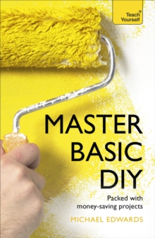 Master Basic DIY: Teach Yourself, Paperback