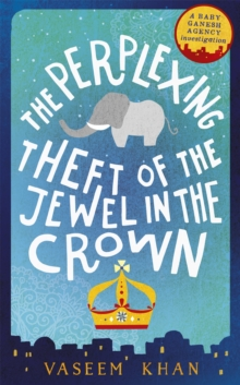 The Perplexing Theft of the Jewel in the Crown, Paperback