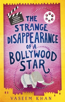 The Strange Disappearance of a Bollywood Star, Hardback Book