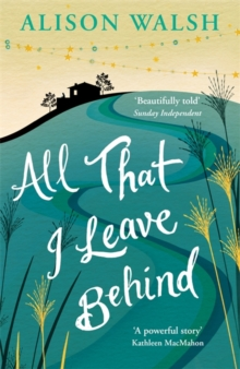 All That I Leave Behind, Paperback