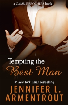 Tempting the Best Man (Gamble Brothers Book One), Paperback Book