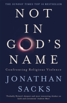 Not in God's Name : Confronting Religious Violence, Paperback