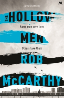 The Hollow Men, Hardback Book