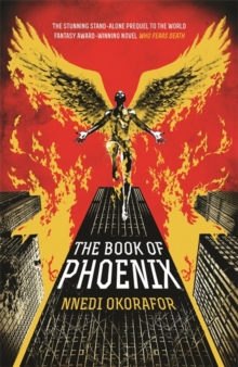 The Book of Phoenix, Hardback Book