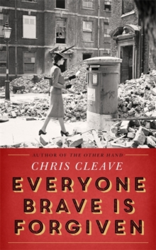 Everyone Brave is Forgiven, Hardback