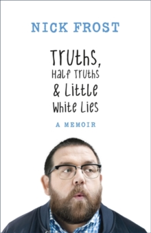 Truths, Half Truths and Little White Lies, Hardback