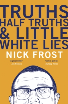 Truths, Half Truths and Little White Lies, Paperback