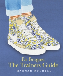 En Brogue: The Trainers Guide, Hardback