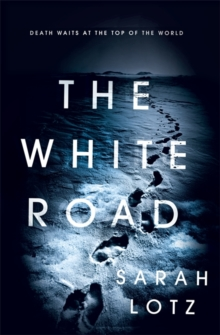 The White Road, Hardback Book