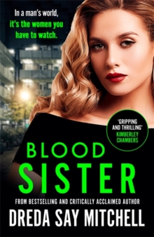 Blood Sister : A Thrilling and Gritty Crime Drama, Paperback