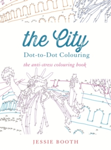 The City : Dot to Dot Colouring, Paperback