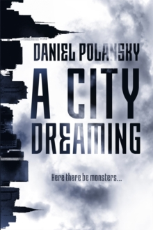 A City Dreaming, Paperback Book