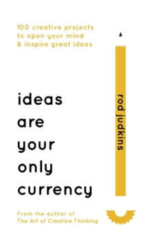 Ideas are Your Only Currency, Hardback