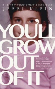 You'll Grow Out of it, Paperback