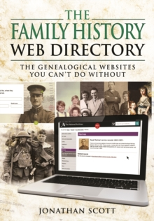 The Family History Web Directory : The Genealogical Websites You Can't Do Without, Paperback