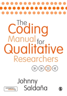 The Coding Manual for Qualitative Researchers, Paperback