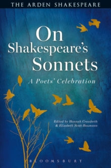 On Shakespeare's Sonnets : A Poets' Celebration, Hardback