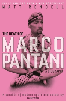 The Death of Marco Pantani : A Biography, Paperback