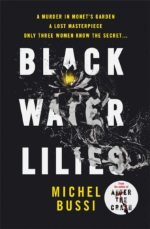 Black Water-Lilies : A Novel, Hardback