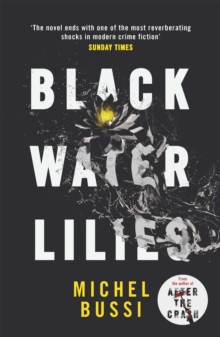 Black Water Lilies : A Novel, Paperback