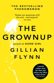 The Grownup, Paperback Book