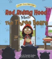 Red Riding Hood Meets the Three Bears, Paperback