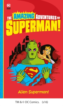 Alien Superman!, Paperback