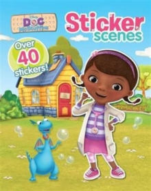 Disney Doc Mcstuffins Sticker Scenes : With Over 40 Stickers!, Paperback