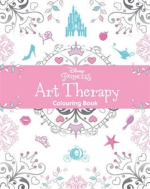 Disney Princess Art Therapy Colouring Book, Paperback