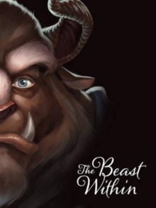 Disney Villains: The Beast Within : A Tale of Beauty's Prince, Paperback