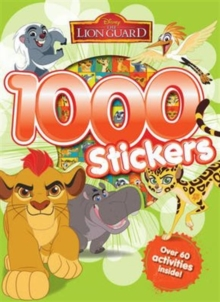 Disney Junior - The Lion Guard 1000 Stickers, Paperback Book
