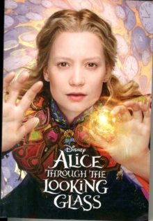 Disney Alice Through the Looking Glass, Paperback